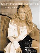 Cover icon of Something Worth Leaving Behind sheet music for voice, piano or guitar by Lee Ann Womack, Brett Beavers and Tom Douglas, intermediate