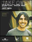 Cover icon of Startin' With Me sheet music for voice, piano or guitar by Jake Owen, Jimmy Ritchey, Joshua Owen and Kendell Marvell, intermediate