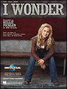Cover icon of I Wonder sheet music for voice, piano or guitar by Kellie Pickler, Aimee Mayo, Christopher Lindsey and Karyn Rochelle, intermediate skill level