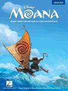 Cover icon of I Am Moana (Song Of The Ancestors) sheet music for ukulele by Lin-Manuel Miranda and Mark Mancina