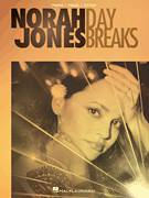Cover icon of Day Breaks sheet music for voice, piano or guitar by Norah Jones, intermediate voice, piano or guitar
