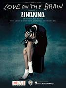 Cover icon of Love On The Brain sheet music for voice, piano or guitar by Rihanna, Frederik Ball, Joseph Angel and Robyn Fenty, intermediate