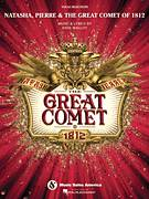 Cover icon of The Great Comet Of 1812 sheet music for voice and piano by Josh Groban and Dave Malloy, intermediate skill level