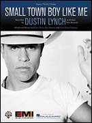 Cover icon of Small Town Boy Like Me sheet music for voice, piano or guitar by Dustin Lynch, Ben Hayslip, Kyle Fishman and Rhett Akins, intermediate