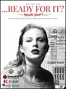 Cover icon of ...Ready for It? sheet music for voice, piano or guitar by Taylor Swift and Max Martin, intermediate voice, piano or guitar