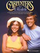 Cover icon of All You Get From Love Is A Love Song sheet music for ukulele by Carpenters and Steve Eaton, intermediate