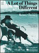 Cover icon of A Lot Of Things Different sheet music for voice, piano or guitar by Kenny Chesney, Bill Anderson and Dean Dillon, intermediate skill level