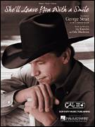 Cover icon of She'll Leave You With A Smile sheet music for voice, piano or guitar by George Strait, Jay Knowles and Odie Blackmon, intermediate