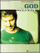 Cover icon of Our God Saves sheet music for voice, piano or guitar by Paul Baloche and Brenton Brown, intermediate