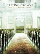 Cover icon of The Altar And The Door sheet music for piano solo by Casting Crowns and Mark Hall, easy