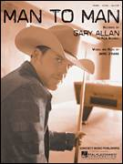 Cover icon of Man To Man sheet music for voice, piano or guitar by Gary Allan, intermediate skill level