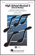 Cover icon of High School Musical 2 (Choral Medley) sheet music for choir (SAB: soprano, alto, bass) by Matthew Gerrard, Robbie Nevil, Ed Lojeski and High School Musical 2, intermediate