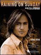 Cover icon of Raining On Sunday sheet music for voice, piano or guitar by Keith Urban, Darrell Brown and Radney Foster, intermediate skill level