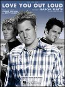 Cover icon of Love You Out Loud sheet music for voice, piano or guitar by Rascal Flatts and Brett James, intermediate