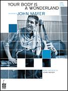 Cover icon of Your Body Is A Wonderland sheet music for voice, piano or guitar by John Mayer, intermediate