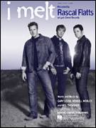 Cover icon of I Melt sheet music for voice, piano or guitar by Rascal Flatts, Neil Thrasher and Wendell Mobley, intermediate voice, piano or guitar