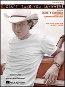 Cover icon of I Can't Take You Anywhere sheet music for voice, piano or guitar by Scotty Emerick and Toby Keith, intermediate voice, piano or guitar