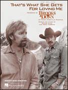 Cover icon of That's What She Gets For Loving Me sheet music for voice, piano or guitar by Brooks & Dunn, Ronnie Dunn and Terry McBride