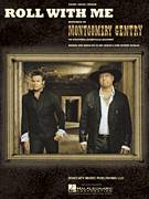 Cover icon of Roll With Me sheet music for voice, piano or guitar by Montgomery Gentry