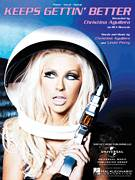 Cover icon of Keeps Gettin' Better sheet music for voice, piano or guitar by Christina Aguilera and Linda Perry, intermediate