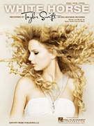 Cover icon of White Horse sheet music for voice, piano or guitar by Taylor Swift and Liz Rose
