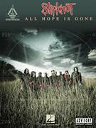 Cover icon of All Hope Is Gone sheet music for guitar (tablature) by Slipknot, intermediate