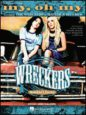 The Wreckers: My, Oh My