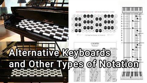 Alternative Keyboards and Types of Notation