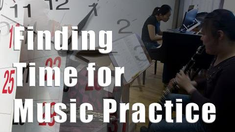 How to Find Time to Practice Your Music