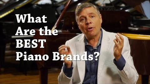 What are the Best Piano Brands in 2015?