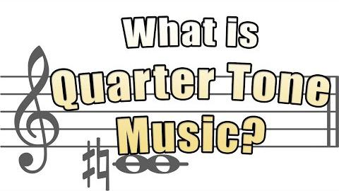 What is Quarter Tone Music?