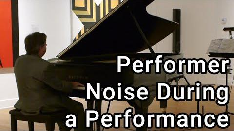 Performer Noise During a Performance