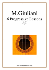 Cover icon of Progressive Lessons, 6 - Op.139 sheet music for guitar solo by Mauro Giuliani, classical score, intermediate