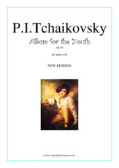 Cover icon of Album for the Youth, Op.39 (NEW EDITION) sheet music for piano solo by Pyotr Ilyich Tchaikovsky, classical score, easy skill level
