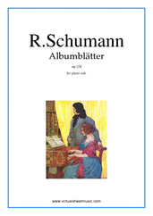 Cover icon of Albumblätter Op.124 sheet music for piano solo by Robert Schumann, classical score, intermediate piano