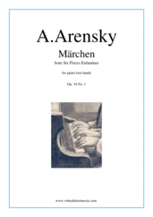 Cover icon of Six Pieces Enfantines Op.34 No. 1 - Marchen sheet music for piano four hands by Anton Arensky, classical score, intermediate skill level