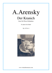 Cover icon of Six Pieces Enfantines Op.34 No.6 - Der Kranich sheet music for piano four hands by Anton Arensky, classical score, intermediate