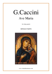 Cover icon of Ave Maria (parts) sheet music for string quartet by Giulio Caccini, classical wedding score, easy/intermediate skill level
