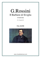 Cover icon of Il Barbiere di Siviglia, Overture (f.score) sheet music for string quartet by Gioacchino Rossini, classical score, intermediate/advanced skill level