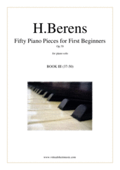 Cover icon of Fifty Piano Pieces for First Beginners Op.70, Book III sheet music for piano solo by Hermann Berens, classical score, easy