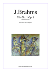 Cover icon of Trio No.1 Op.8 (2nd movement) sheet music for violin, cello and piano by Johannes Brahms, classical score, advanced