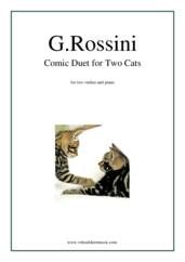 Cover icon of Comic Duet for Two Cats sheet music for two violins and piano by Gioacchino Rossini, classical score, intermediate duet