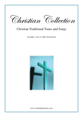 Cover icon of Christian Collection, Traditional Tunes and Songs sheet music for piano, voice or other instruments, easy piano, voice or other instruments