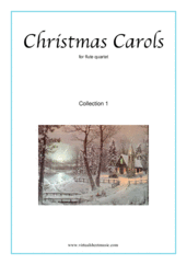 Cover icon of Christmas Sheet Music and Carols, coll.1 for flute quartet, easy skill level