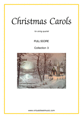 Cover icon of Christmas Sheet Music and Carols, coll.3 (f.score) for string quartet (or string orchestra), easy skill level