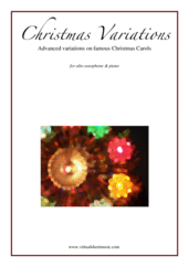 Cover icon of Christmas Variations (Advanced Christmas Carols) sheet music for alto saxophone and piano, Christmas carol score, advanced