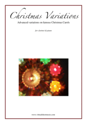 Cover icon of Christmas Variations (Advanced Christmas Carols) sheet music for clarinet and piano, Christmas carol score, advanced