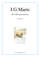 Cover icon of La Cinquantaine (parts) sheet music for string quartet by Jean Gabriel Marie, classical score, easy/intermediate