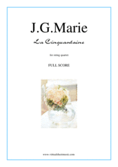 Cover icon of La Cinquantaine (f.score) sheet music for string quartet by Jean Gabriel Marie, classical score, easy/intermediate