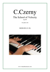 Cover icon of The School of Velocity Op.299, Book III sheet music for piano solo by Carl Czerny, classical score, intermediate/advanced skill level